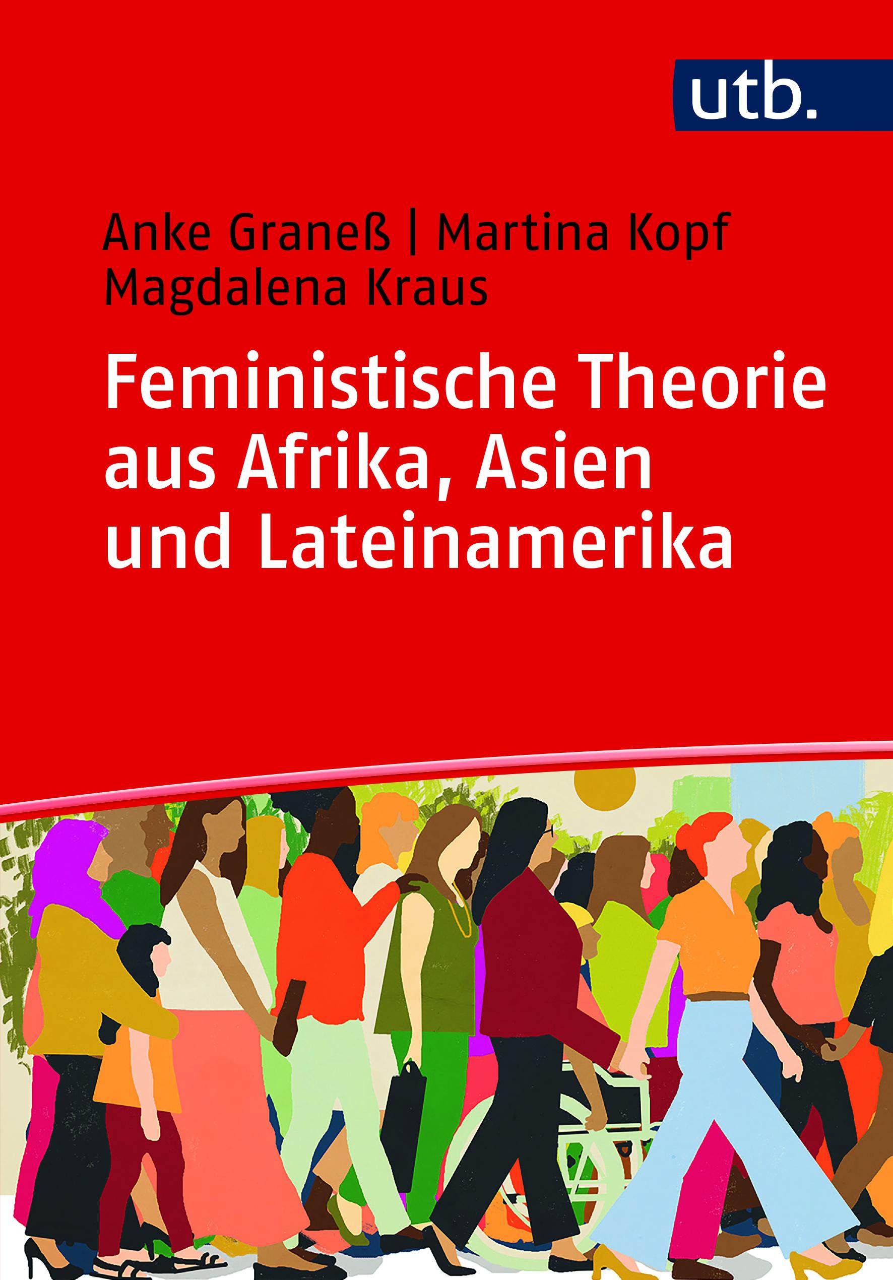 """Buchcover """"Feministische Theorie aus Afrika, Asien und Lateinamerika""""; roter Hintergrund und bunte Zeichnung mit verschiedenen Körpern"""